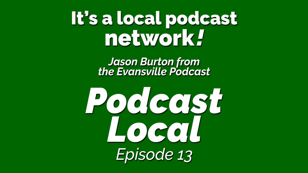 Jason Burton has created a local podcast network. Discover the power of working together to tell the stories of your community on episode 13 of Podcast Local from OnTheGo.FM